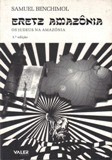 Eretz Amazônia - Os Judeus Na Amazônia / Samuel Benchimol