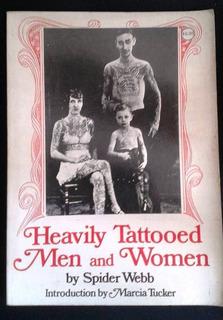 Livro De Spider Webb, Ensaio Fotográfico Sobre Tatuagem