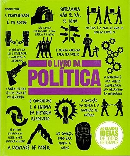 Livro Da Política - As Grandes Idéias De Todos Os Tempos
