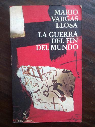 La Guerra Del Fin Del Mundo Mario Vargas Llosa 1ra. Edición