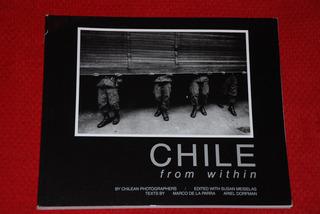 Chile From Within Fotos Dictadura Errazuriz Perez Vicuña