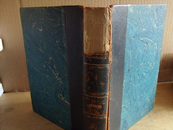 Livro De Legislaçao Aeronautica 1951 - Encadernado Vol 1 E 2