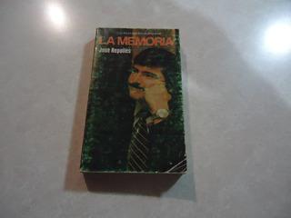 La Memoria Autor: José Repolles