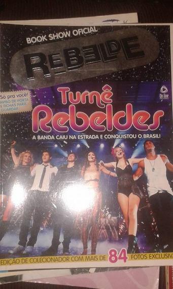 Book Show Rebelde (turnê Rebeldes) Ano 01 Ediçao 01 Colecion