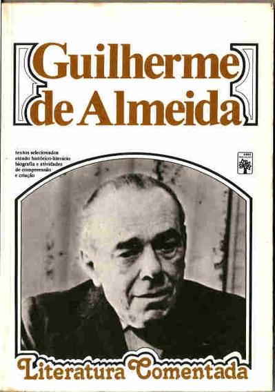 Livro Literatura Comentada Guilherme De Almeida