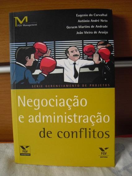Livro Negociação E Administração De Conflitos - Gersem M.