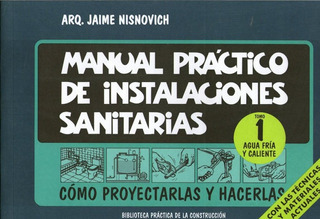 Manual De Instalaciones Sanitarias 2 Vol. - Nisnovich
