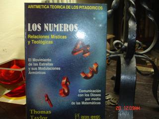 Los Numeros -relaciones Mìsticas Y Teològicas -thomas Taylor