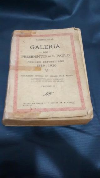 Galeria Dos Presidentes De São Paulo, V.2 - 1927