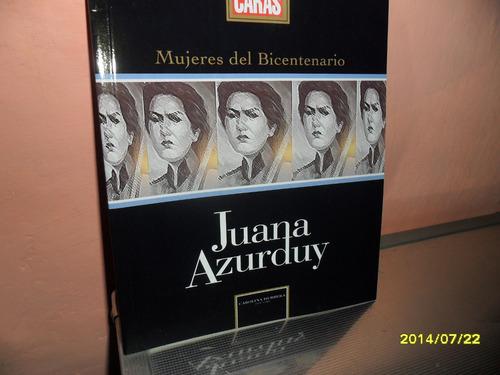 Juana Azurduy Mujeres Del Bicentenario Rev. Caras
