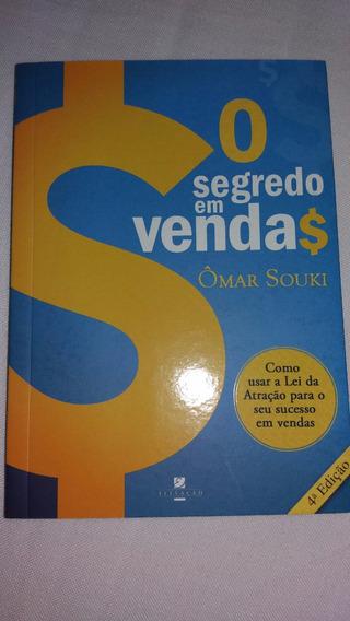 Livro O Segredo Em Vendas - Omar Souki - Muito Novo.
