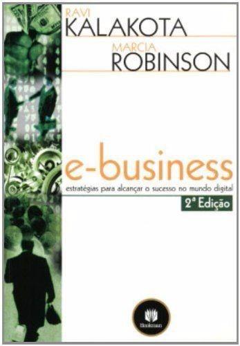 E-business Estratégias P/alcançar O Sucesso No Mundo Digital