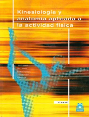 Kinesiologia Y Anatomia Aplicada A La Actividad Fisica