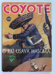 O Coyote Nº 135! Editora Monterrey 1964!
