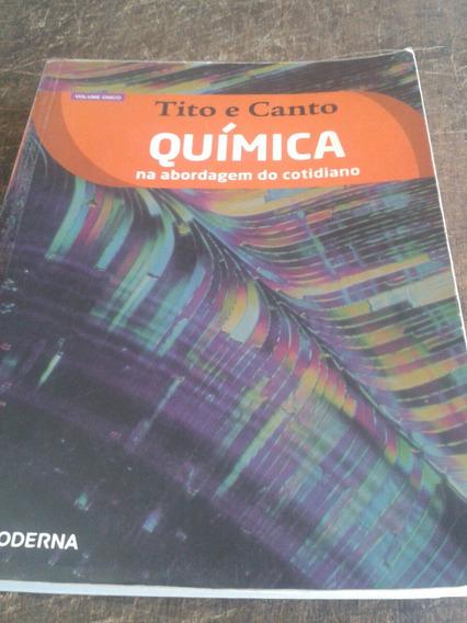 Química Tito E Canto-na Abordagem Do Cotidiano - 2012
