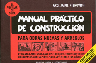Manual Practico De Construccion - Nisnovich