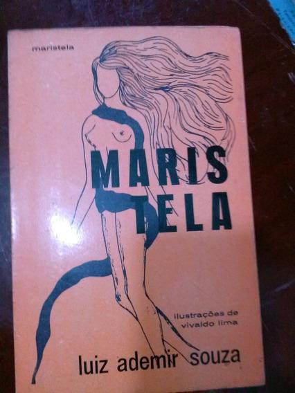 Livro - Maristela - Luiz Ademir Souza - Autografado