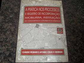 A Prática Nos Processos Registro De Incorporação Imobiliaria