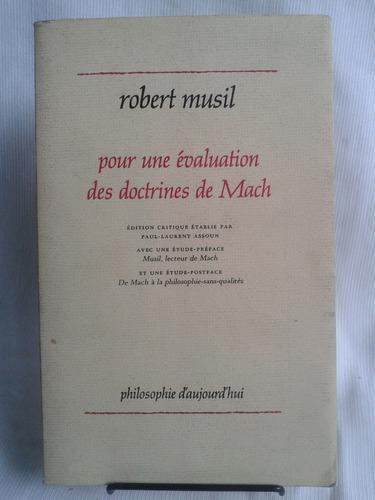 Imagen 1 de 6 de Pour Une Evaluation Doctrines De Mach  Robert Musil Frances