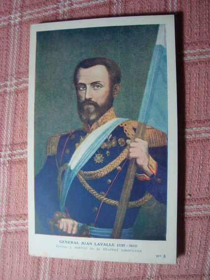 Antigua Tarjeta Postal Gral Juan Lavalle Prócer Kapeluz