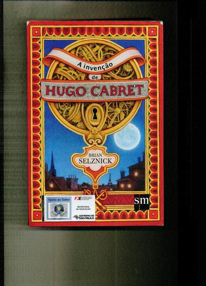 Livro A Invenção De Hugo Cabret - 531 Paginas