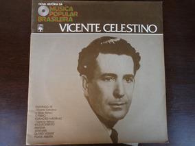 Vicente Celestino - Nova Historia Da Mpb - Lp