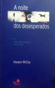 Livro A Noite Dos Desesperados - Romance + Brinde