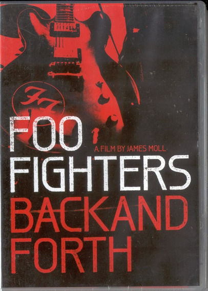 Foo Fighter - Backand Forth A Film By James Moll Dvd
