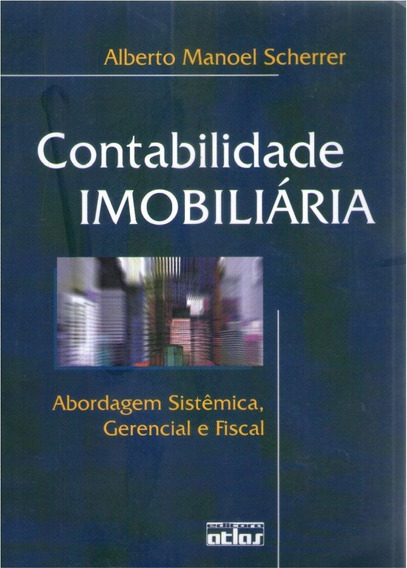 Contabilidade Imobiliária - Alberto Manoel Scherrer