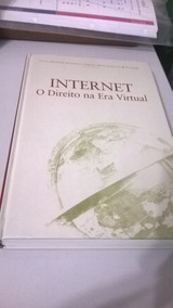 Livro Internet - O Direito Na Era Virtual - Lacaz Martins