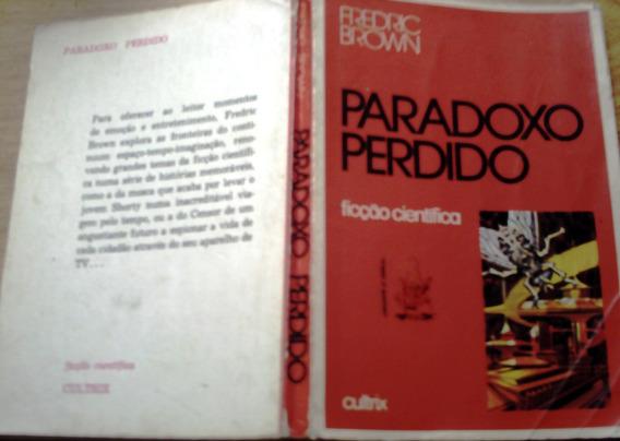 Paradoxo Perdido, De Fredric Brown