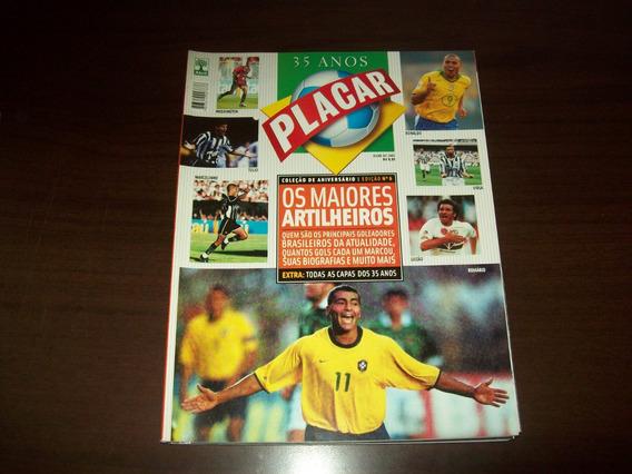 Revista Placar - Os Grandes Artilheiros - 35 Anos Da Placar