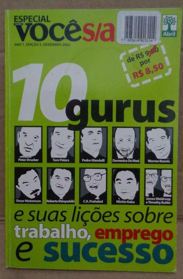 Revista Você S/a 10 Gurus E Suas Lições Sobre Trabalho, Emp