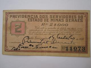 Cédula Revolução De Minas Gerais Vale 2 Mil Réis 1930