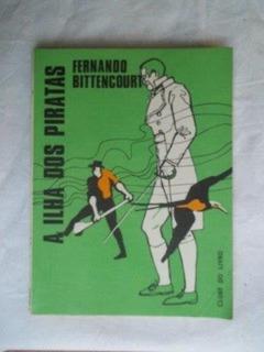 * Livro A Ilha Dos Piratas - Fernando Bittencourt