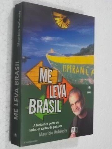 *me Leva Brasil - Mauricio Kubrusly - Livro