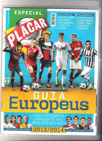 Revista Placar Edição N° 1382-a - Guia Europeus 2013/2014.
