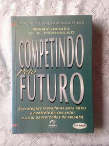 Competindo Pelo Futuro - Administração