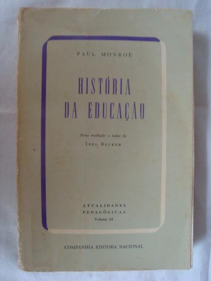 História Da Educação - Paul Monroe - Volume 34