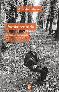 Poesía Reunida - 2° Aumentada, Calveyra, Ed. Ah