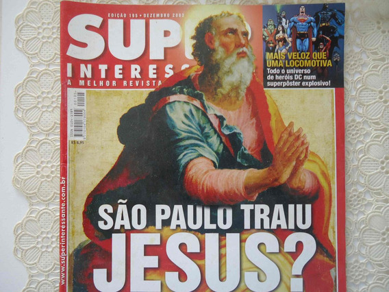 Superinteressante #195 Ano 2003 São Paulo Traiu Jesus, Alcoo
