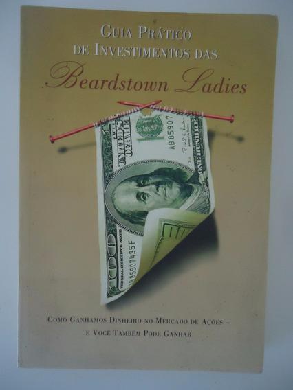 Guia Prático De Investimentos Das Beardstown Ladies