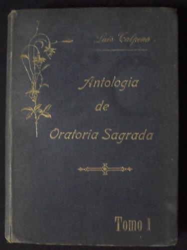Antologia De Oratoria Sagrada La Santisima Virgen Tomo I