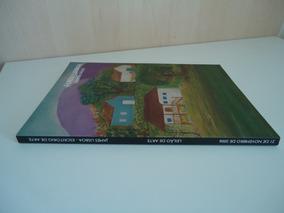 Catálogo De Artes -james Lisboa-escritório De Arte