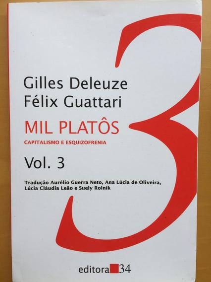 Livro Mil Platôs Capitalismo E Esquizofrenia Vol. 3 Deleuze