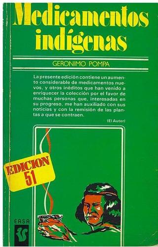 Imagen 1 de 3 de Libro, Medicamentos Indígenas De Gerónimo Pompa.