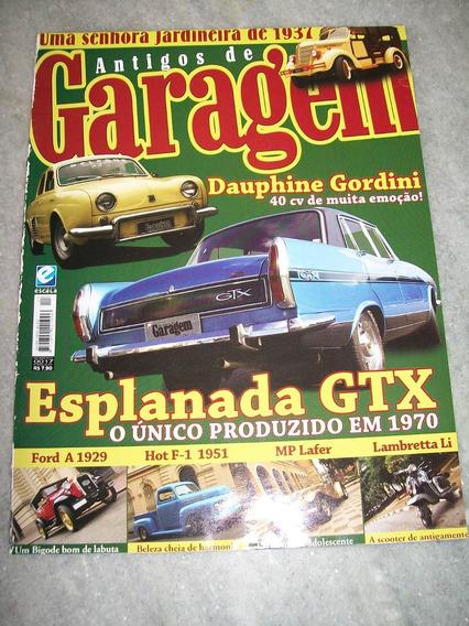 Antigos G.nº 17 - Gordine, Esplanada Gtx, Ford F-1, Lambreta