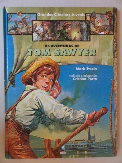 Tom Sawyer - Mark Twain - Grandes Clássicos Juvenis - Globo