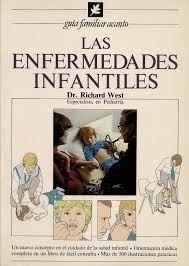 Las Enfermedades Infantiles- Richard West- Ed. Acanto-