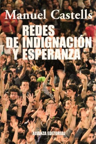 Libro: Redes De Indignación Y Esperanza ( Manuel Castells)